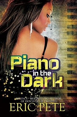 Piano in the Dark By Pete, Eric